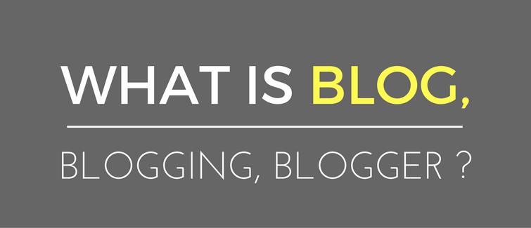 What Is Blogging, Blogging