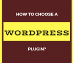 how to choose a wordpress plugin