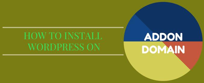 how to install wordpress on addon domain