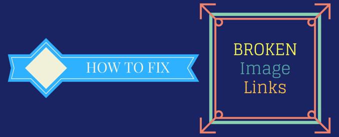 how to fix broken image links in wordpress