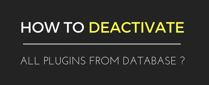 deactivate all plugins using phpmyadmin
