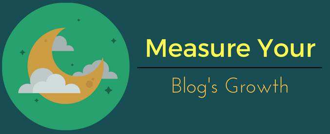 how to measure your blog's growth