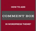 add comment box in wordpress