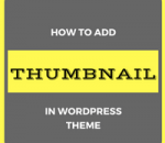 add thumbnail in wordpress