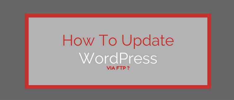 update wordpress via ftp