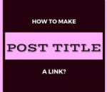 make post title a link