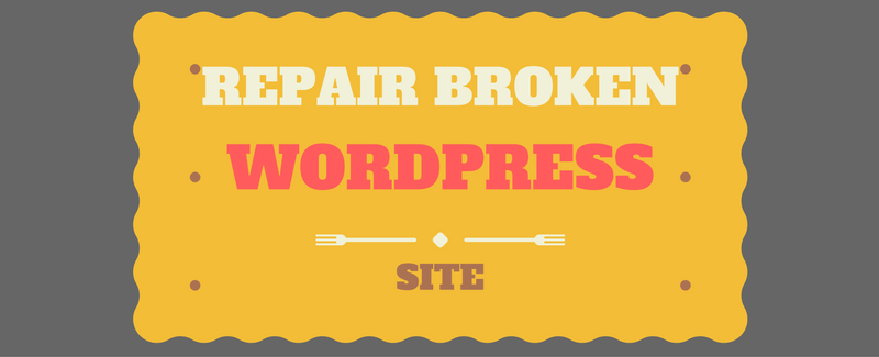 repair broken wordpress site