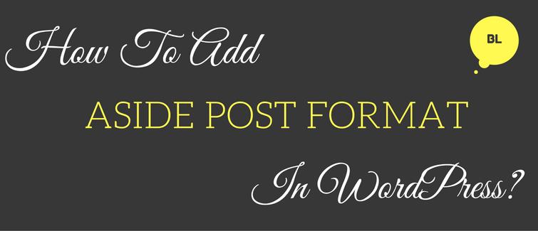 aside post format in wordpress