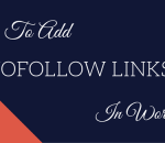 how to add nofollow links in wordpress
