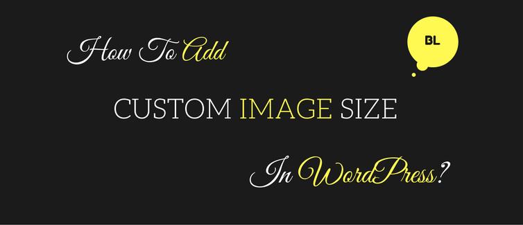 how to add custom image size in WordPress