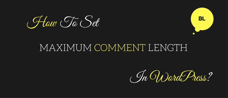 set maximum comment length in wordpress