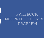 facebook incorrect thumbnail problem in wordpress