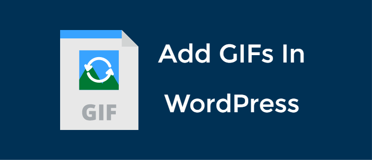 Add GIFs in WordPress
