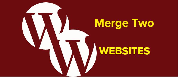 Merge two WordPress sites into one