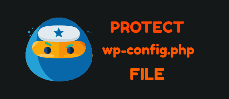 Protect WordPress configuration wp-config.php file