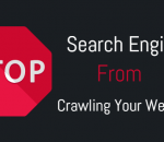 stop search engine from crawling your wordpress website