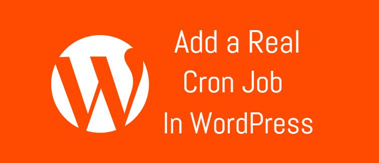 Add a real WordPress Cron job