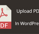 upload and embed PDF files in WordPress