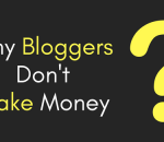 why bloggers don't make money