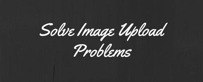 how to fix image upload problems in wordpress