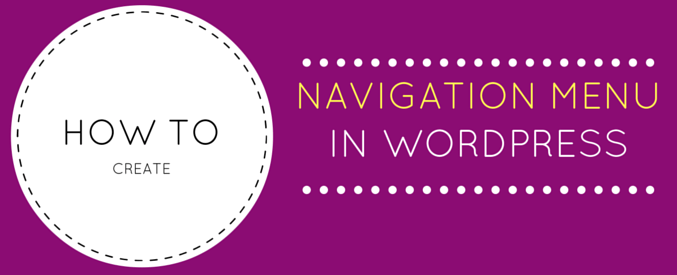 how to create navigation menu in wordpress