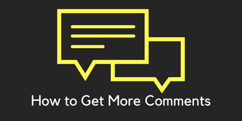how to get more comments on your wordpress blog