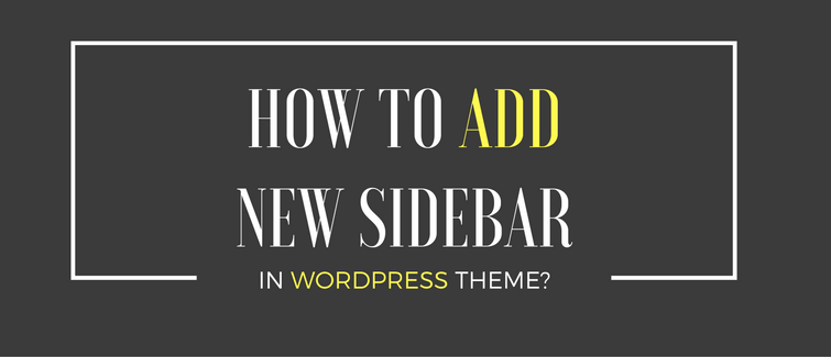 add new sidebar in wordpress theme