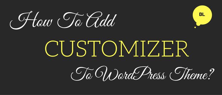 add customizer to wordpress theme