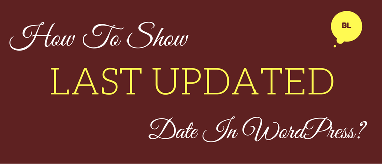 how to show last updated date in wordpress