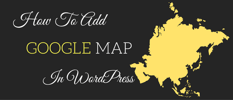 how to add google map in wordpress without plugin