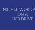 install wordpress on a usb drive