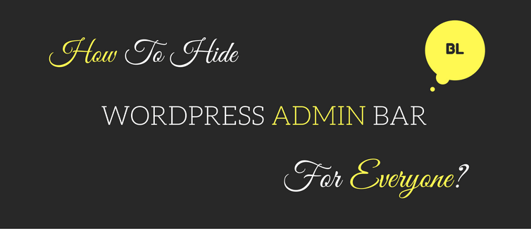 hide wordpress admin bar for everyone