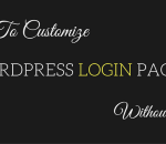 customize wordpress login page without coding