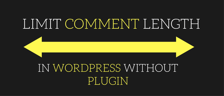 how to limit comment length in wordpress