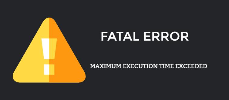 Fix fatal error: maximum execution time exceeded