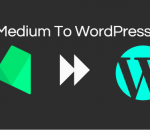 Move from Medium to WordPress