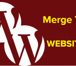 Merge two WordPress websites into one
