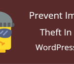 Prevent image theft in WordPress