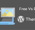Free vs paid WordPress themes