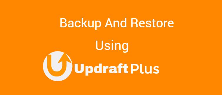 Backup and restore your WordPress website using UpdraftPlus