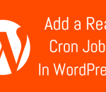 Add a real WordPress Cron job
