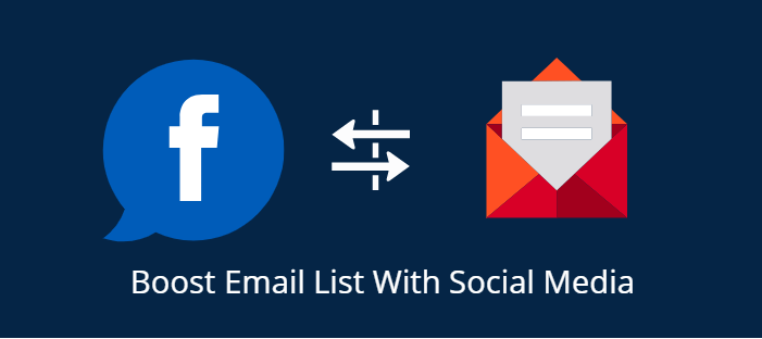 Boost email list with social media