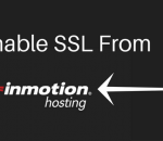 Enable SSL From your Inmotion Hosting account