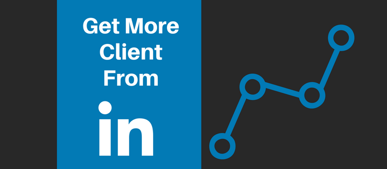get more clients from LinkedIn